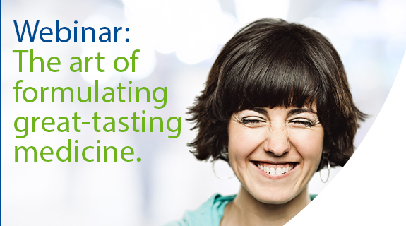 Webinar: The art of fomulation a great tasting medicine