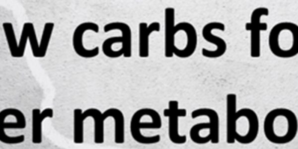 Slow carbs for a better metabolism